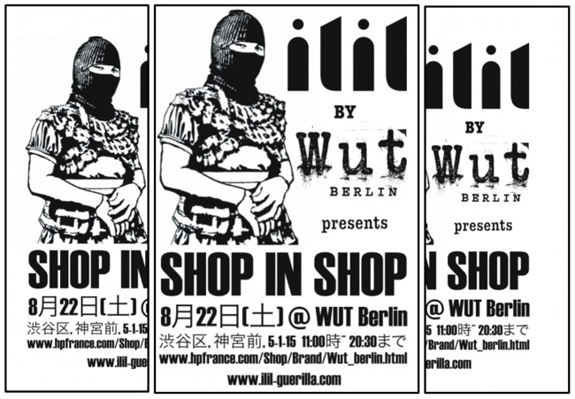 ILIL GUERILLA STORE AT WUT BERLIN AUGUST 22nd