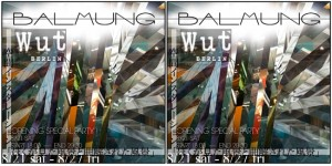 BALMUNG SPECIAL EXHIBITION at Wut berlin