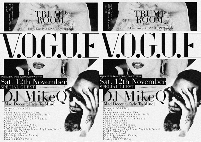 TOKYO DANDY X DNA-TION present V.O.G.U.E ft MIKE Q 12th Nov.