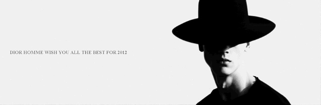 BEST WISHES FOR THE NEW YEAR 2012 !! FROM DIOR HOMME