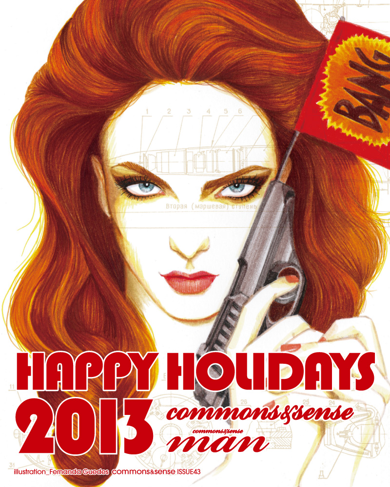 Happy Holiday from commons&sense / commons&sense man