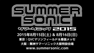 SUMMER SONIC 2015 FIRST LINE-UP ANNOUNCEMENT